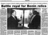'Battle Royal for Benin relics'. Headline from the Glasgow Herald, January 25 1997.